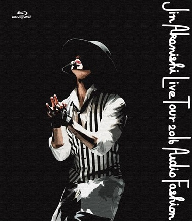 【Blu-ray】初回限定盤(WIZY限定盤)JIN AKANISHI LIVE TOUR 2016 〜Audio Fashion Special〜 in MAKUHARIの画像