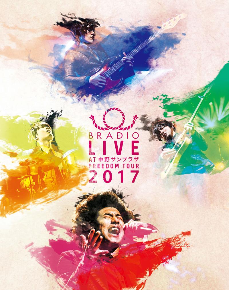 Blu-ray&DVD「BRADIO LIVE at 中野サンプラザ-FREEDOM tour 2017-」