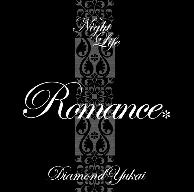 NIGHT LIFE ROMANCE