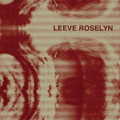 LEEVE ROSELYN