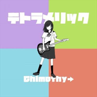 Chimothy→