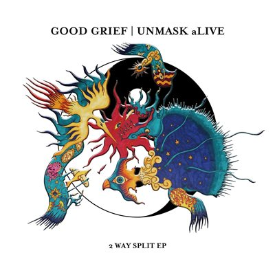 Good Grief/UNMASK aLIVE