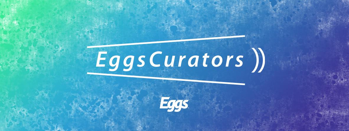 Eggs Curators