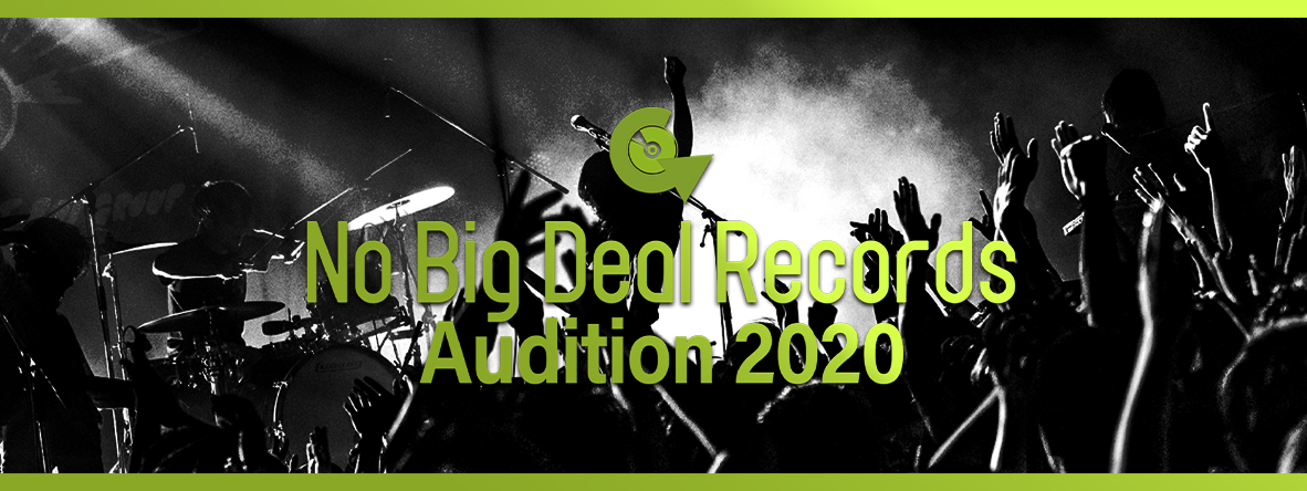 No Big Deal Records Audition2020