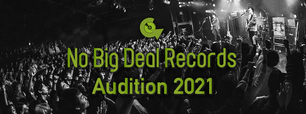 No Big Deal Records Audition 2021