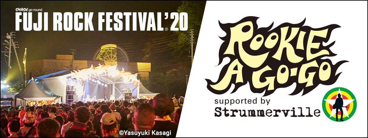 FUJI ROCK FESTIVAL'20「ROOKIE A GO-GO」