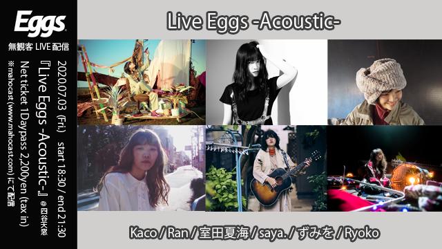Live Eggs -Acoustic-