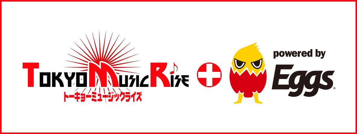 Tokyo Music Rise 2020 Summer powered by Eggs 予選 リスナー投票(音源)