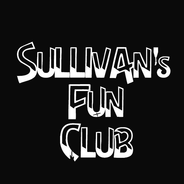 SULLIVAN's FUN CLUB